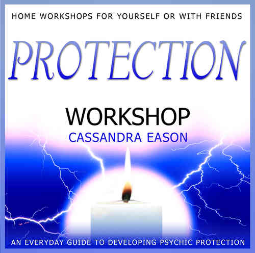 Protection Workshop by Cassandra Eason