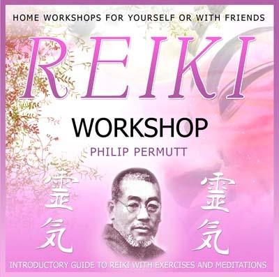 Reiki Workshop by CD Philip Permutt - The Crystal Healer