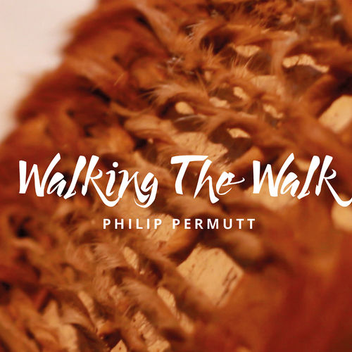 Walking The Walk CD - Philip Permutt